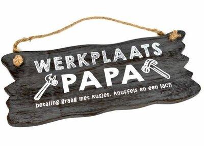 Tekst bord : Werkplaats papa grijs