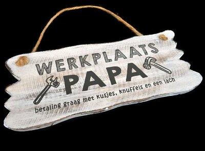 Tekst bord : Werkplaats papa wit