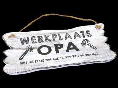 Tekst bord : Werkplaats opa wit